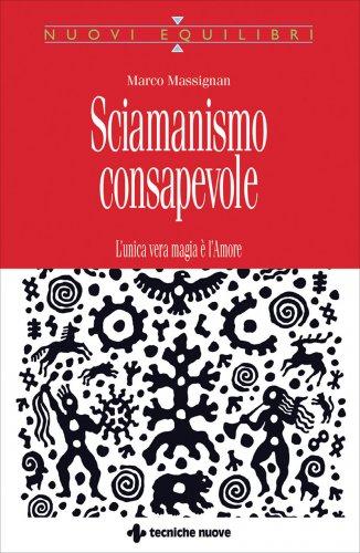 Sciamanismo Consapevole (eBook)