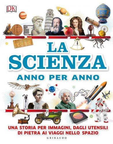 La Scienza Anno per Anno
