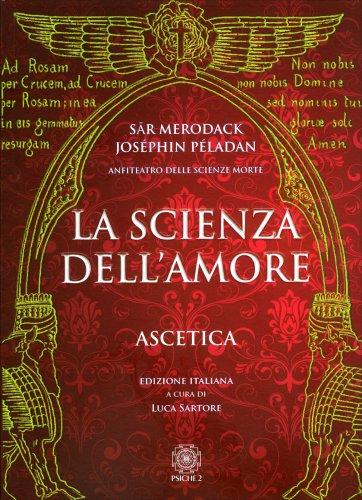 La Scienza dell'Amore - Ascetica