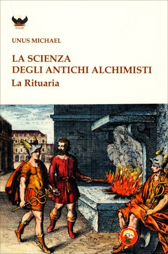 La Scienza degli Antichi Alchimisti