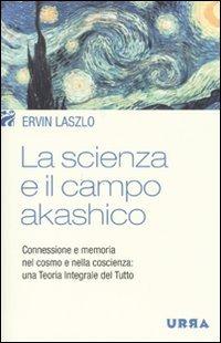 La Scienza e il Campo Akashico