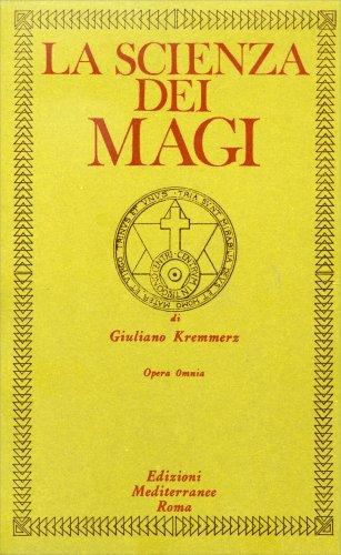 La Scienza dei Magi Opera Omnia - Cofanetto 4 Volumi
