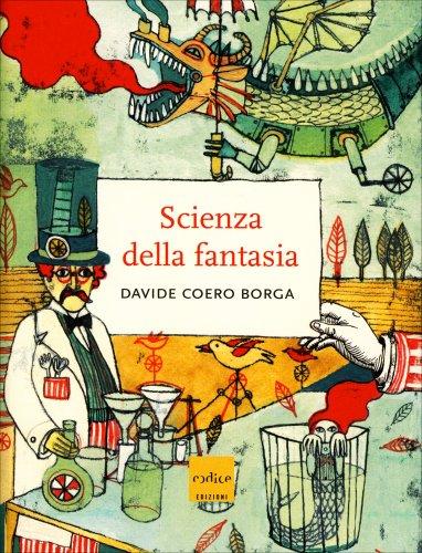 Scienza della Fantasia