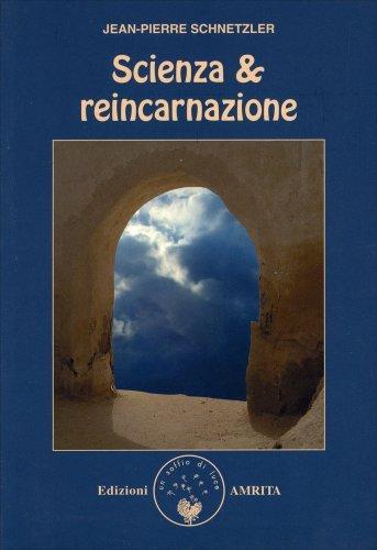 Scienza & Reincarnazione