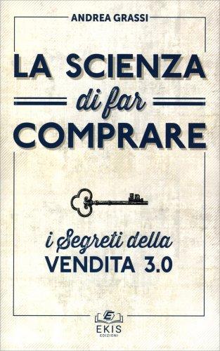 La Scienza di Far Comprare