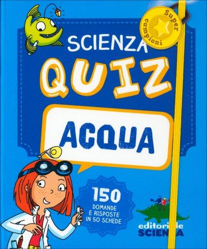 Scienza Quiz - Acqua
