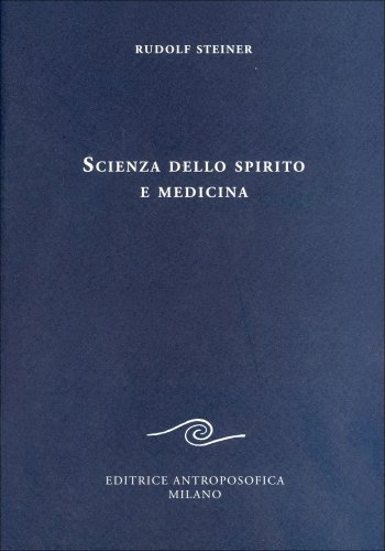 Scienza dello Spirito e Medicina