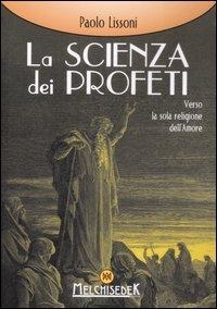 La Scienza dei Profeti