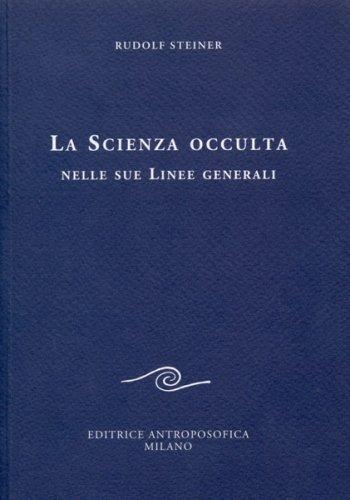 La Scienza Occulta nelle Sue Linee Generali