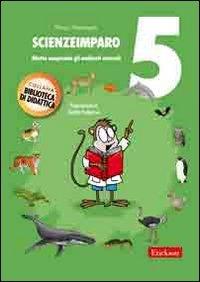 Scienzeimparo - Vol. 5