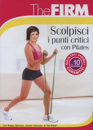 The Firm - Scolpisci i Punti Critici con Pilates - DVD