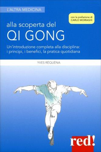 Alla Scoperta del Qi Gong