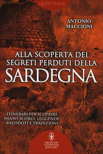 Alla Scoperta dei Segreti Perduti della Sardegna