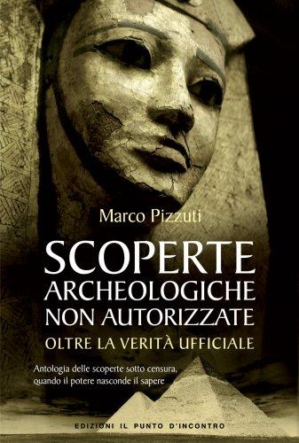 Scoperte Archeologiche non Autorizzate (eBook)