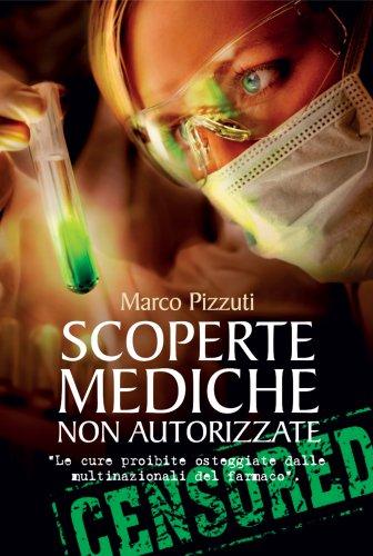 Scoperte Mediche Non Autorizzate (eBook)