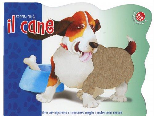 Scopri Chi È il Cane