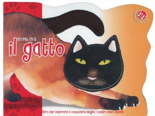 Scopri Chi È il Gatto