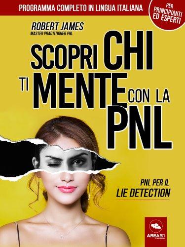 Scopri chi ti mente con la PNL (eBook)