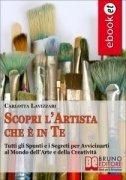 Scopri l'Artista che è in Te (eBook)