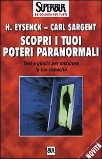 Scopri i Tuoi Poteri Paranormali