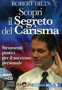 Scopri il Segreto del Carisma (libro + 4 CD Audio)