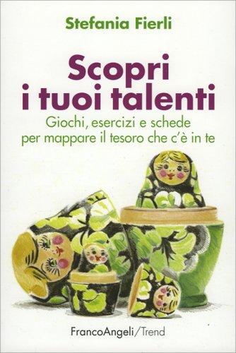 Scopri i Tuoi Talenti