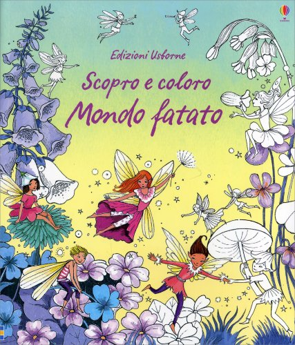 Scopro e Coloro - Mondo Fatato