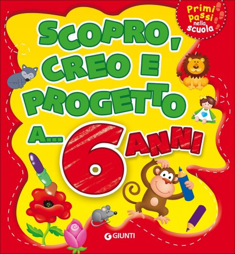 Scopro, Creo, Progetto a... 6 Anni