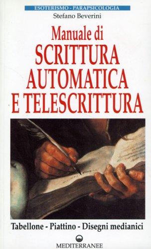 Manuale di Scrittura Automatica e Telescrittura