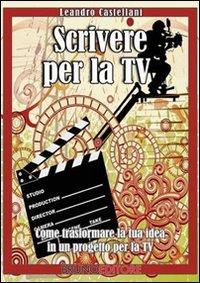 Scrivere per la TV (eBook)