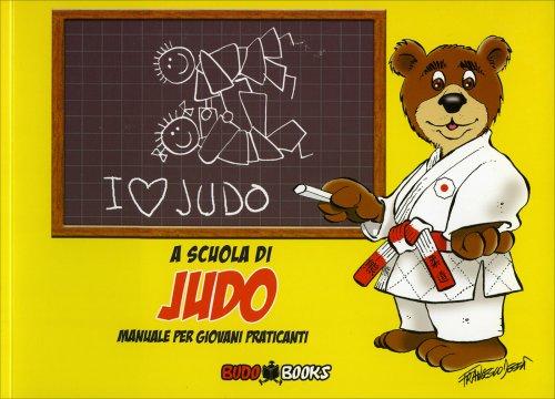 A Scuola di Judo - Manuale per Giovani Praticanti