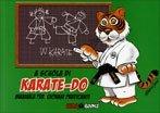 A Scuola di Karate-Do - Manuale per Giovani Praticanti