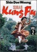 Scuola di Kung Fu - Vol 2