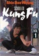 Scuola di Kung Fu - Vol.1