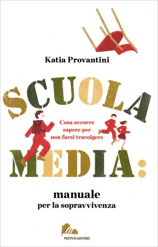 Scuola Media: Manuale per la Sopravvivenza