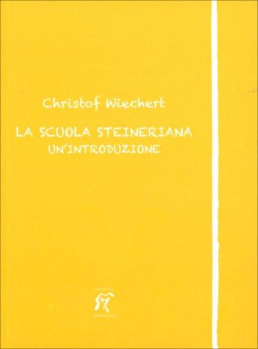 La Scuola Steineriana