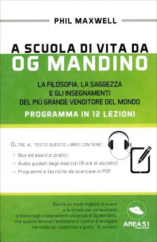 A Scuola di Vita da Og Mandino