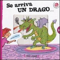 Se Arriva un Drago...