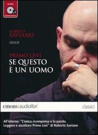 Se Questo È un Uomo, letto da Roberto Saviano - Audiolibro