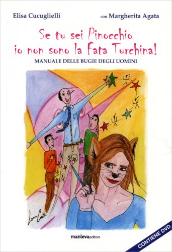 Se Tu Sei Pinocchio Io Non Sono la Fata Turchina - Con DVD Allegato