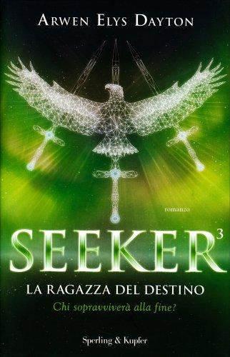 Seeker 3 - La Ragazza del Destino
