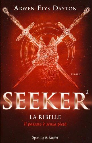 Seeker 2 - La Ribelle