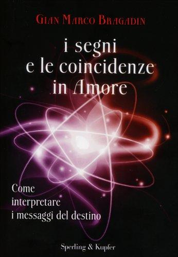I Segni e le Coincidenze in Amore