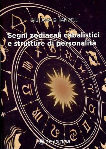 Segni Zodiacali Cabalistici e Strutture di Personalità