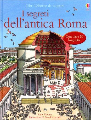 I Segreti dell'Antica Roma