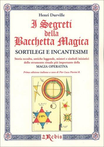 I Segreti della Bacchetta Magica