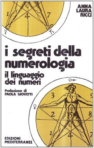 I Segreti della Numerologia