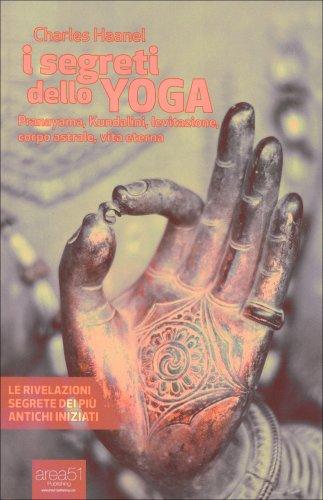 I Segreti dello Yoga