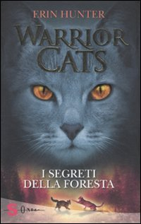 Warrior Cats - I Segreti della Foresta