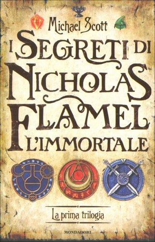 I Segreti di Nicholas Flamel, l'Immortale - La Prima Trilogia